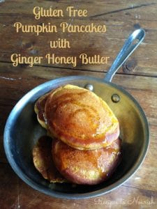 Gluten Free Pumpkin Pancakes with Ginger Honey Butter | Recipes to Nourish