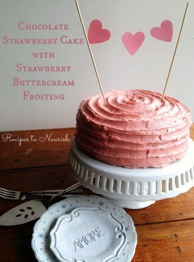 Chocolate Strawberry Cake with Strawberry Buttercream Frosting   Recipes to Nourish