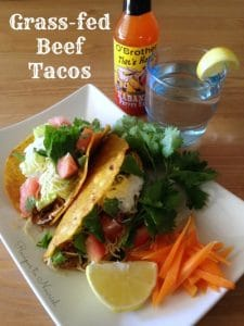 Grass-fed Beef Tacos | Recipes to Nourish