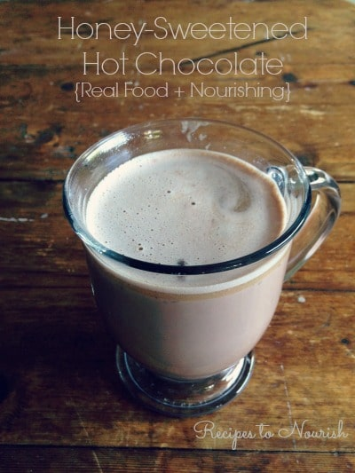 Honey Sweetened Hot Chocolate ... Real Food + Nourishing, chocolaty and comforting with optional nourishing add-ins included. {dairy-free option} | Recipes to Nourish