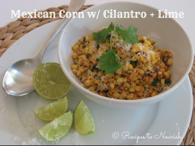 Mexican Corn with Cilantro Lime ... Mexican flavors with sweet summer corn = a delicious, tangy, savory, warm {or cold} salad. | Recipes to Nourish