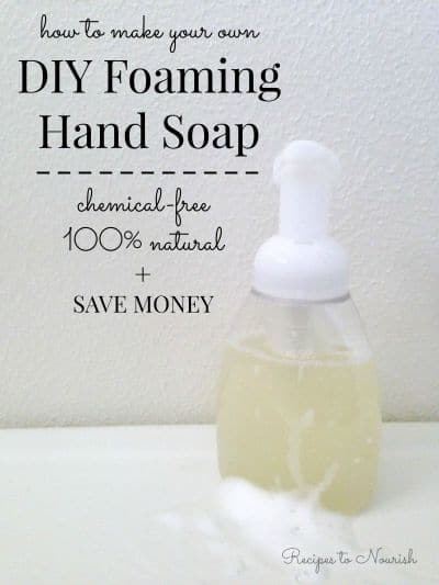 DIY Foaming Hand Soap | Recipes to Nourish