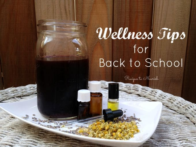 School Season Natural Wellness Tips ... now is the time of year for immune system boosting plus time to stock your pantry and wellness cabinet with natural remedies for back to school.   Recipes to Nourish