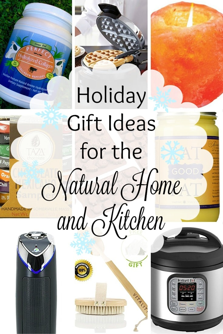 Holiday Gift Ideas For The Natural Home And Kitchen