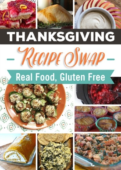Thanksgiving Recipe Swap - Real Food Gluten Free