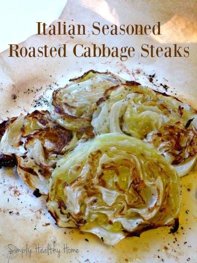 Italian Seasoned Roasted Cabbage Steaks ... healthy, simple + delicious. A guest post from Simply Healthy Home. | Recipes to Nourish