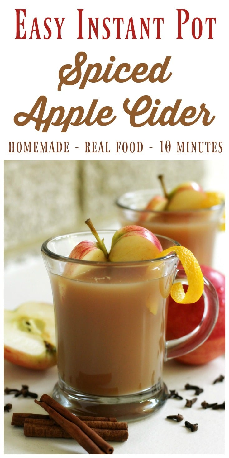 Instant Pot Spiced Apple Cider is so easy to make from scratch! It'sdelicious, perfectly spiced, maple sweetened and only takes 10 minutes cook time! | Recipes to Nourish // Gluten Free | Paleo | Holiday Drinks | Fall Drinks
