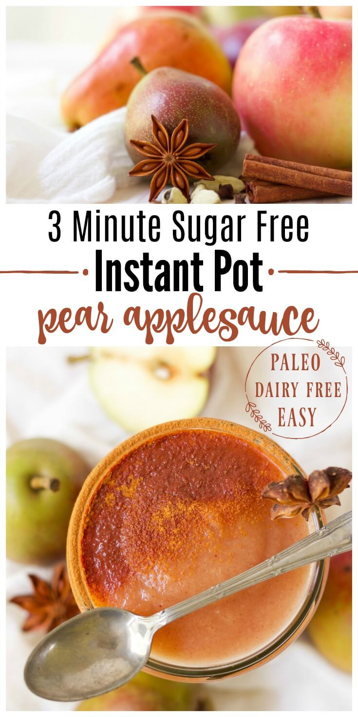 3 Minute Sugar Free Instant Pot Pear Applesauce is pure perfection! Skip the store-bought applesauce and enjoy this delicious, easy to make seasonal bliss instead. It's Paleo friendly, dairy free and can be flavored with chai spices or traditional sweet cinnamon. | Recipes to Nourish // #instantpot #applesauce #allergyfriendly | Paleo Recipes | Gluten Free Recipes | Instant Pot Recipes | Sugar Free Applesauce | Healthy Snacks | School Lunches