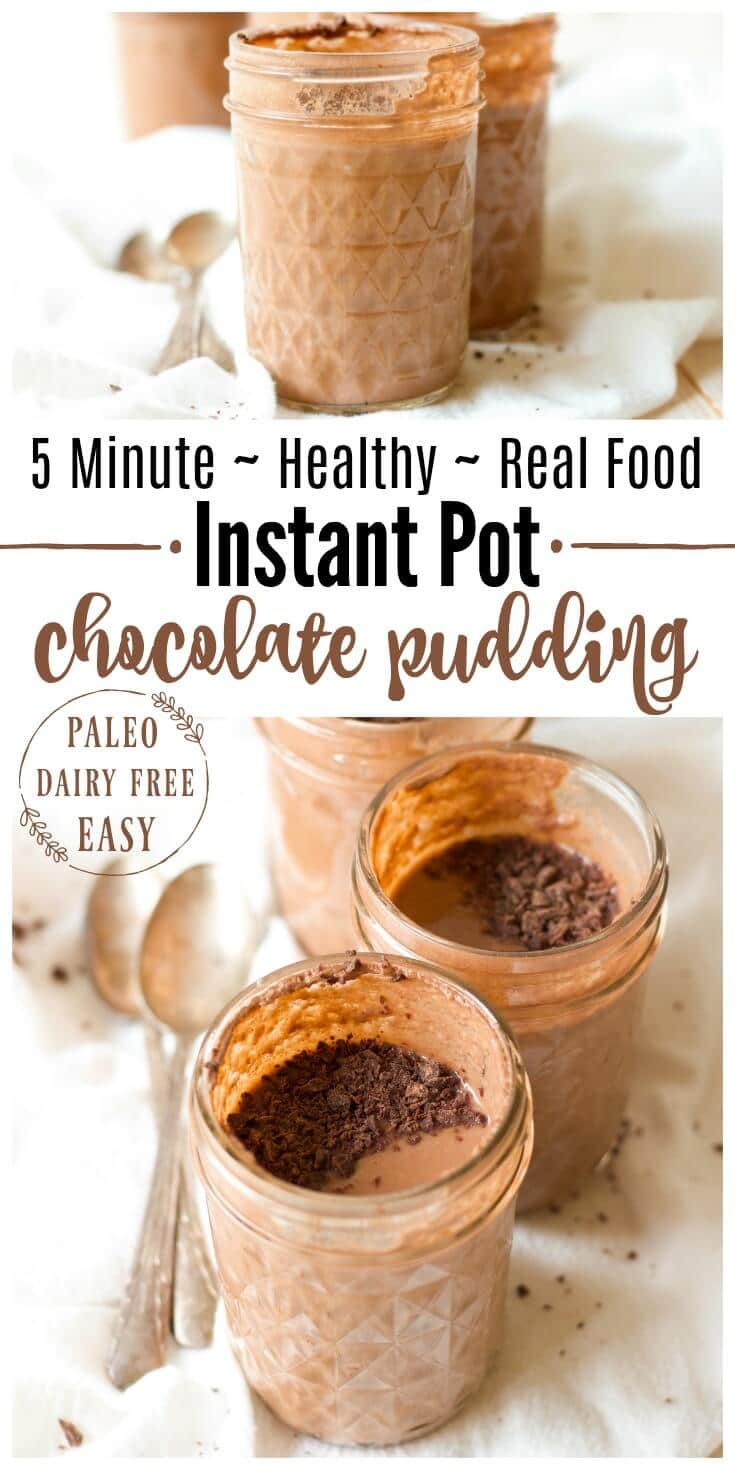 5 Minute Healthy Instant Pot Chocolate Pudding is protein packed, rich and super chocolaty. It makes a fun snack or special treat and it's perfect to pack in lunches. It's Paleo friendly with a dairy free option and full of a metabolism and gut supporting boost. | Recipes to Nourish // Gluten Free | Instant Pot Recipes | Dessert | Healthy Dessert | Healthy Snacks | School Snacks