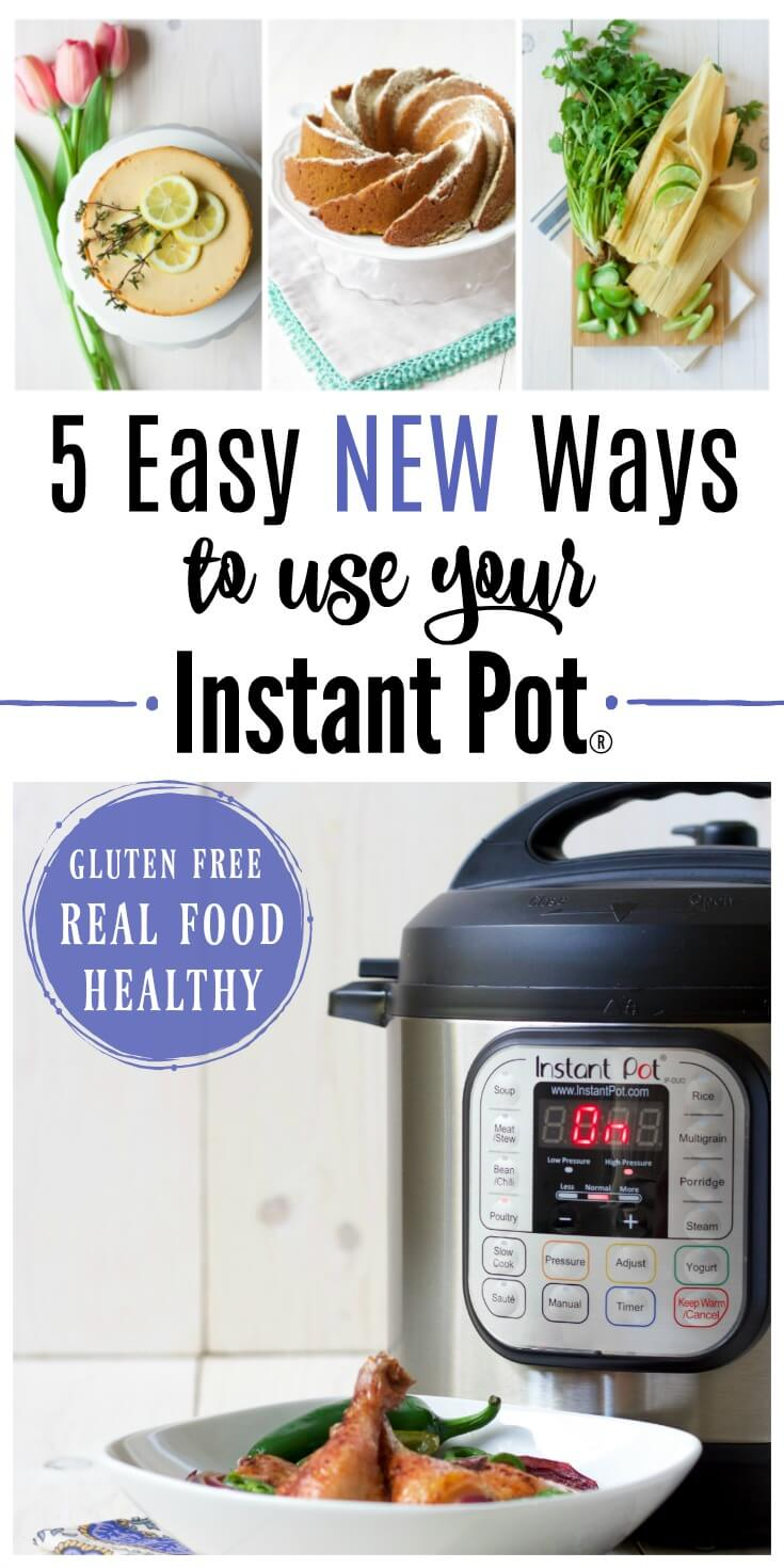 TheInstant Pot is an amazing kitchen tool! Here's 5 Easy New Ways to Use Your Instant Pot.With nourishing, unique, gluten free recipes.   Recipes to Nourish // Cookbook   Healthy   Allergy-Friendly