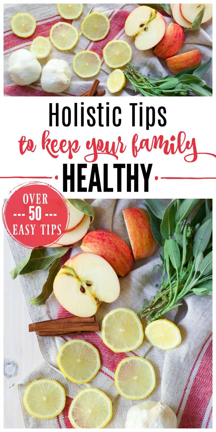 More than 50 easyHolistic Tips to Keep Your Family Healthy plus support your immune system naturally! Boosting your immune system is important if you want to stay healthy plus lessen your chances of getting sick. | Recipes to Nourish // Health | Wellness | Natural Living