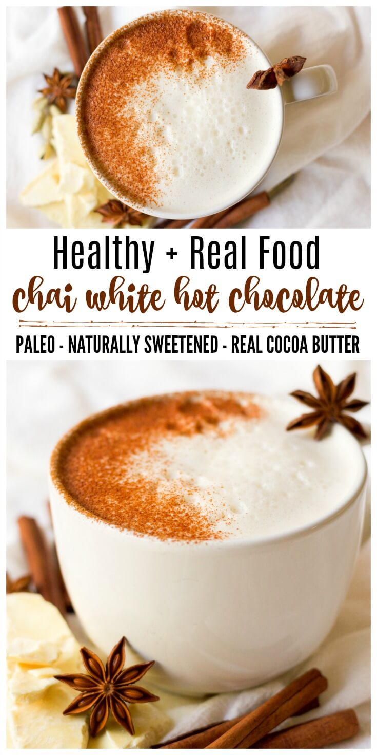 (ad) This healthy Chai White Hot Chocolate is the real deal. You won't find any white chocolate chips in this rich, spiced warming drink, only real foodingredients. It's naturally sweetened, Paleo-friendly and an extra special drink to sip on during the colder months. | Recipes to Nourish // Holiday Drinks | Gluten Free | Dairy Free