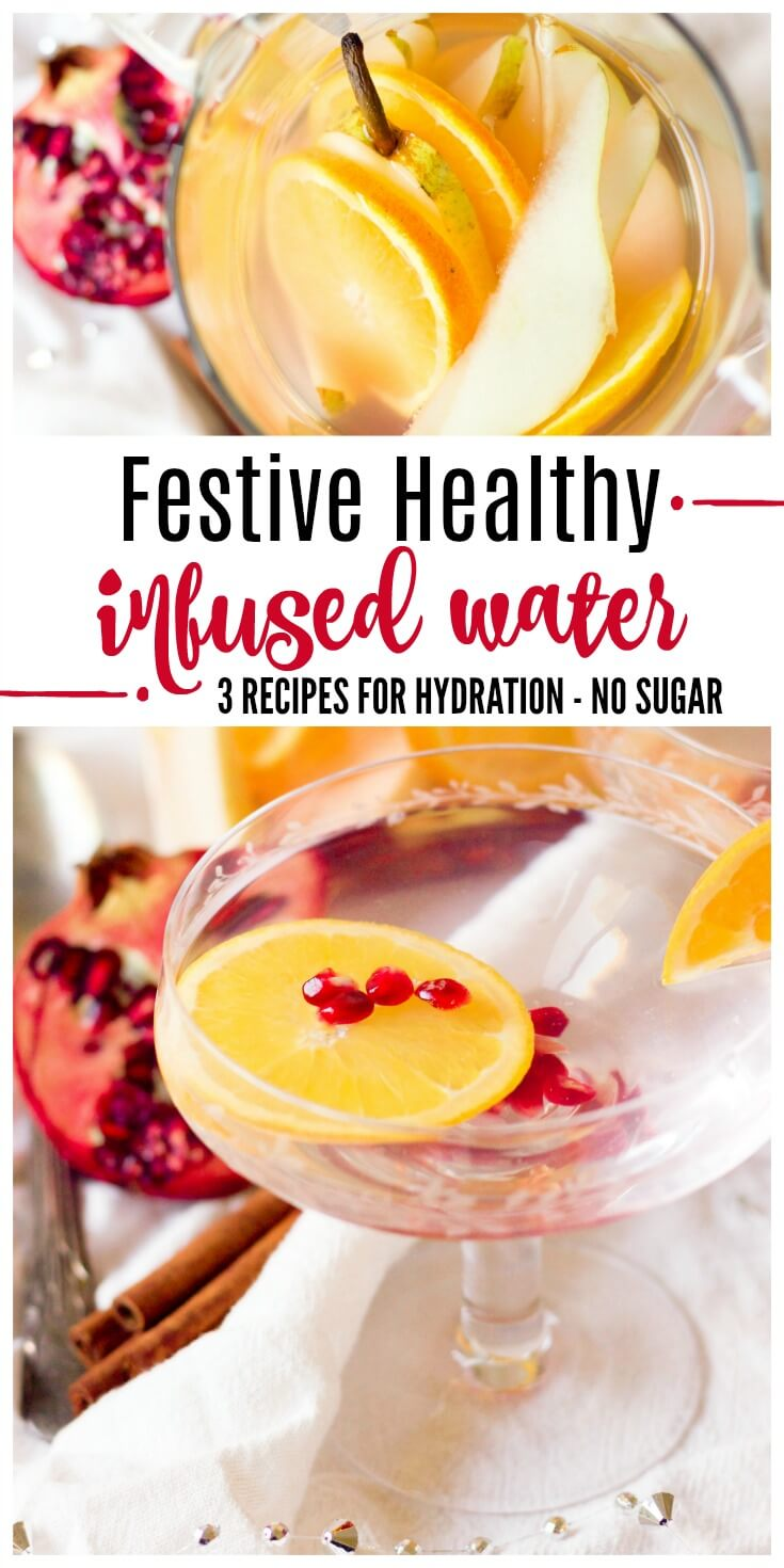 Stay hydrated and treat yourself to a glass or two of Festive Healthy Infused Water during the colder months or at holiday gatherings. With these 3 delicious and easy recipes, you won't be struggling to get your daily water intake in. | Recipes to Nourish // Paleo | Primal | Gluten Free | Vegan | Holidays #infusedwaters #healthydrinks #holidaydrinks #hydratingdrinks