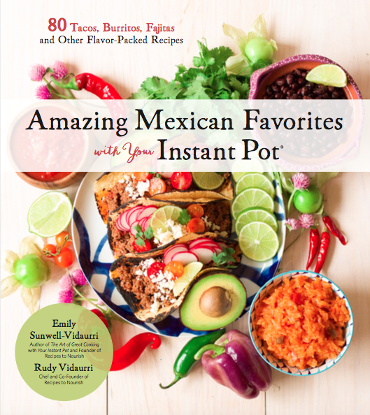 Amazing Mexican Favorites with Your Instant Pot Cookbook cover