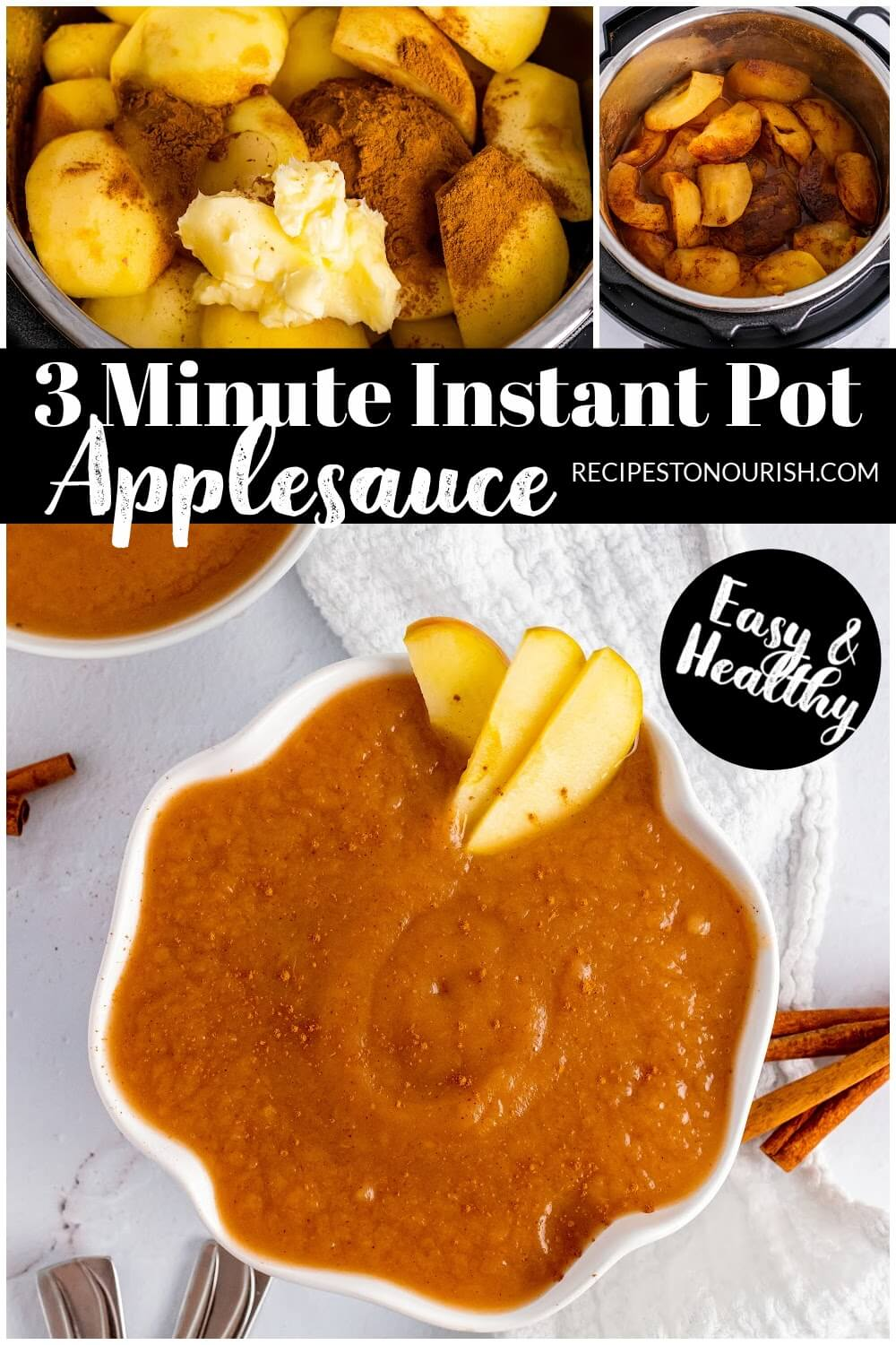 Overhead of Instant Pots with raw apples and cinnamon, cooked apples in cinnamon and a bowl filled with homemade applesauce with apple slices and cinnamon sticks next to the bowl.